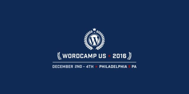 WordCamp US 2016 Philadelphia