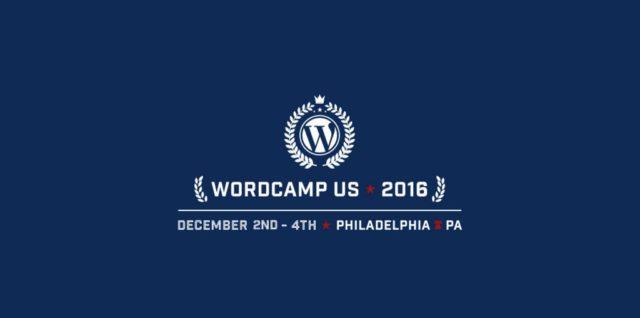 WordCamp US 2016 Philadelphia